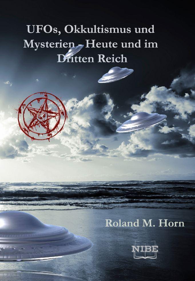 Cover: UFOs-Okkultismus und Mysterien - Heute und im Dritten Reich